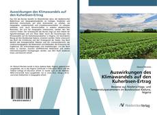 Auswirkungen des Klimawandels auf den Kuherbsen-Ertrag kitap kapağı