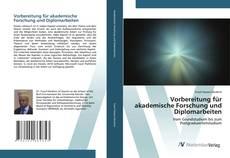 Capa do livro de Vorbereitung für akademische Forschung und Diplomarbeiten