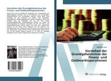 Couverture de Verstehen der Grundgeheimnisse der Finanz- und Geldmarktoperationen