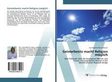 Portada del libro de Geisterbesitz macht Religion möglich