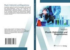 Copertina di Physik: Elektrizität und Magnetismus