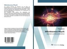 Bookcover of Mikrokosmos-Physik