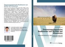 Buchcover von Thermoregulatorische Reaktionen von Büffeln bei Hitzestress
