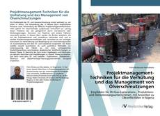 Couverture de Projektmanagement-Techniken für die Verhütung und das Management von Ölverschmutzungen