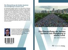 Buchcover von Die Überprüfung der beiden Systeme von Hongkong in einem Land