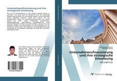 Buchcover von Unternehmensfinanzierung und ihre strategische Umsetzung