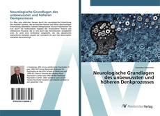 Обложка Neurologische Grundlagen des unbewussten und höheren Denkprozesses