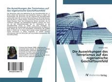 Buchcover von Die Auswirkungen des Terrorismus auf das nigerianische Geschäftsumfeld