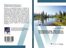 Обложка Globalisierung, Altruismus, Gesellschaft und Symbiose