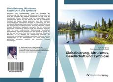 Capa do livro de Globalisierung, Altruismus, Gesellschaft und Symbiose