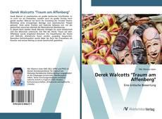 "Derek Walcotts ""Traum am Affenberg""的封面"