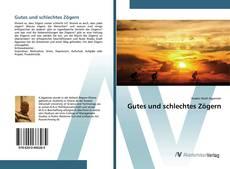 Bookcover of Gutes und schlechtes Zögern