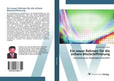 Bookcover of Ein neuer Rahmen für die sichere Blockchiffrierung