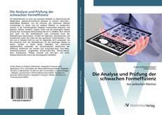 Bookcover of Die Analyse und Prüfung der schwachen Formeffizienz