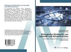Biologische Wirkstoffe von Getreide und Hülsenfrüchten的封面