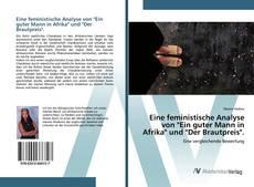 """Обложка Eine feministische Analyse von """"Ein guter Mann in Afrika"""" und """"Der Brautpreis""""."""