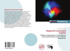 Borítókép a  Regional Command Capital - hoz