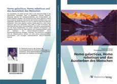 Capa do livro de Homo galacticus, Homo roboticus und das Aussterben des Menschen