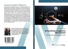 Buchcover von Innovatives tragbares Ökosystem