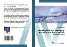 Bookcover of Metabolische Mikrobiologie, Virologie und Retrovirologie