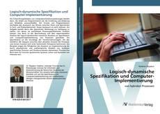 Logisch-dynamische Spezifikation und Computer-Implementierung的封面
