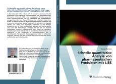Schnelle quantitative Analyse von pharmazeutischen Produkten mit LIBS的封面