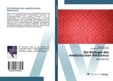 Die Biologie des medizinischen Nihilismus的封面