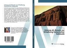Bookcover of Umzug als Ansatz zur Erhaltung historischer Gebäude