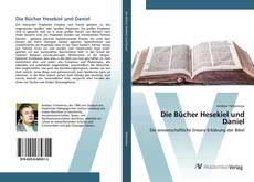 Bookcover of Die Bücher Hesekiel und Daniel