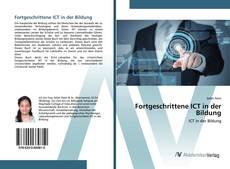 Bookcover of Fortgeschrittene ICT in der Bildung