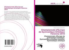 Обложка Championnats d'Europe de Gymnastique Artistique Féminine 2010