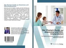Capa do livro de Der Champ's Guide zur Anamnese und EKG-Interpretation