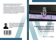 Capa do livro de Evolutionärer Neuronaler Netzwerk-Ansatz zur Neuheitserkennung