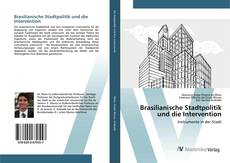 Buchcover von Brasilianische Stadtpolitik und die Intervention