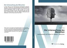 Buchcover von Die Unterwerfung des Menschen