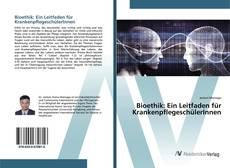 Обложка Bioethik: Ein Leitfaden für KrankenpflegeschülerInnen