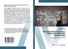 Buchcover von Automatisches Dummy-Füllen für die DSM-Technologie