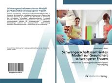 Capa do livro de Schwangerschaftszentriertes Modell zur Gesundheit schwangerer Frauen
