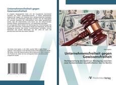 Bookcover of Unternehmensfreiheit gegen Gewissensfreiheit