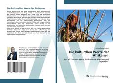 Bookcover of Die kulturellen Werte der Afrikaner