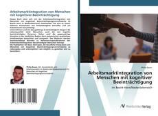 Bookcover of Arbeitsmarktintegration von Menschen mit kognitiver Beeinträchtigung