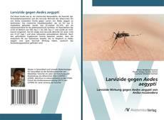 Copertina di Larvizide gegen Aedes aegypti
