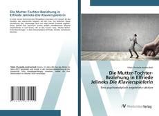 Bookcover of Die Mutter-Tochter-Beziehung in Elfriede Jelineks Die Klavierspielerin