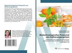 Capa do livro de Biotechnologisches Potenzial von Kalkorangenpilzen
