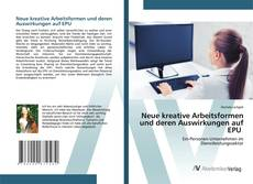 Bookcover of Neue kreative Arbeitsformen und deren Auswirkungen auf EPU