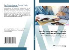 Copertina di Berufsorientierung - Theorie, Praxis und Handlungsfelder
