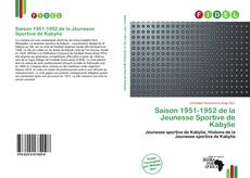 Bookcover of Saison 1951-1952 de la Jeunesse Sportive de Kabylie