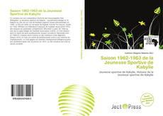 Bookcover of Saison 1962-1963 de la Jeunesse Sportive de Kabylie