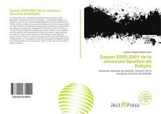 Bookcover of Saison 2000-2001 de la Jeunesse Sportive de Kabylie