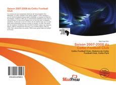 Capa do livro de Saison 2007-2008 du Celtic Football Club